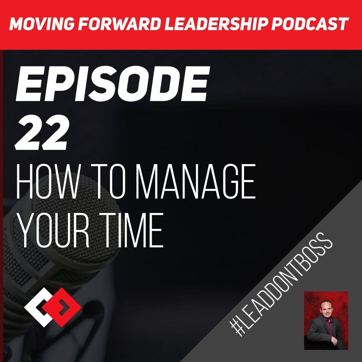 How to Manage Your Time   Episode 22