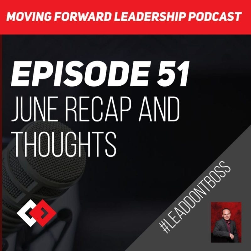 June Recap and Thoughts | Episode 51