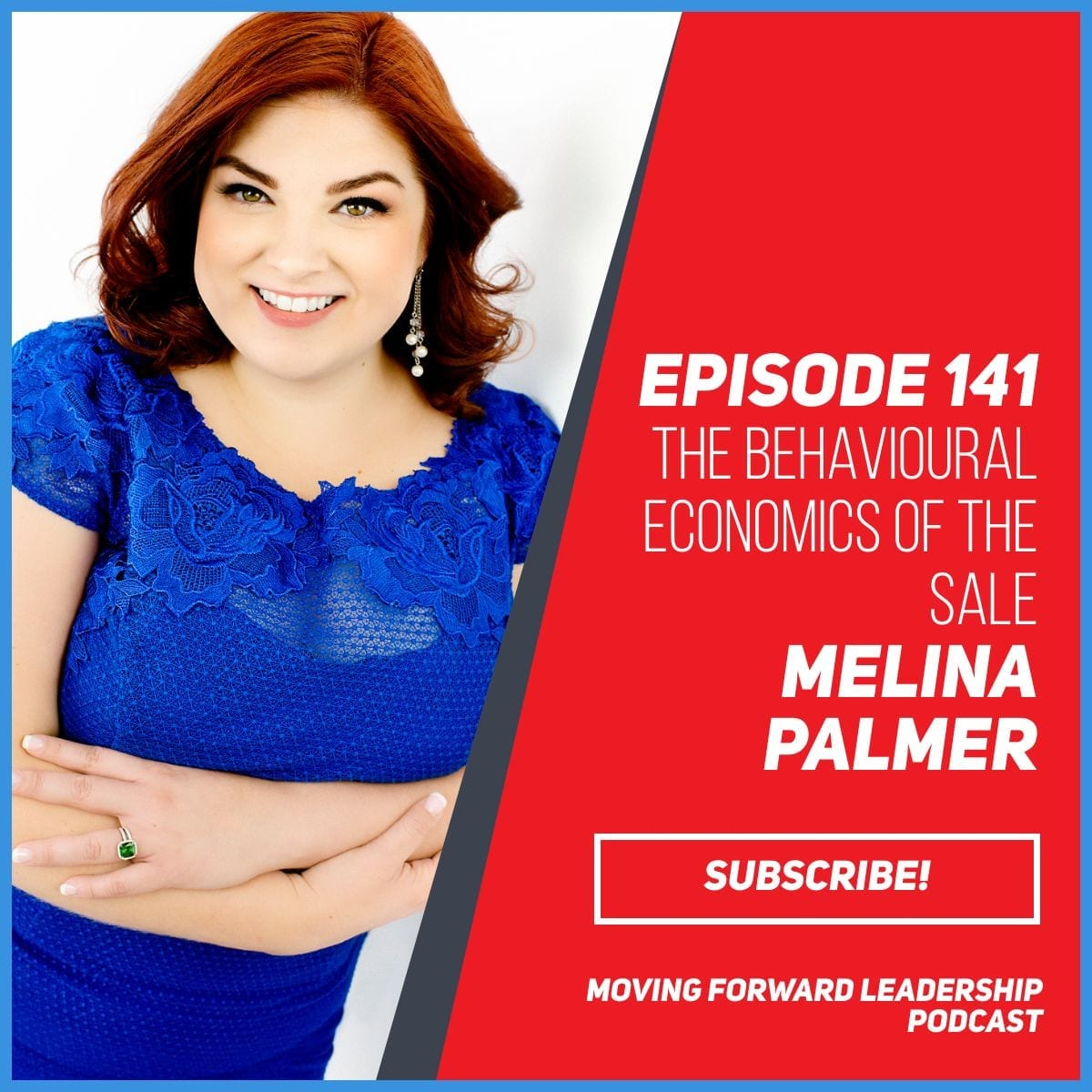 The Behavioural Economics of the Sale | Melina Palmer | Episode 141